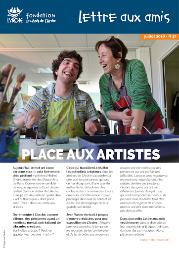 lettre-aux-amis-fondation-larche-arche-47-place-aux-artistes