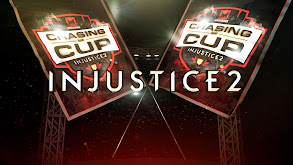 Machinima's Chasing the Cup: Injustice 2 thumbnail