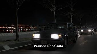 Persona Non Grata