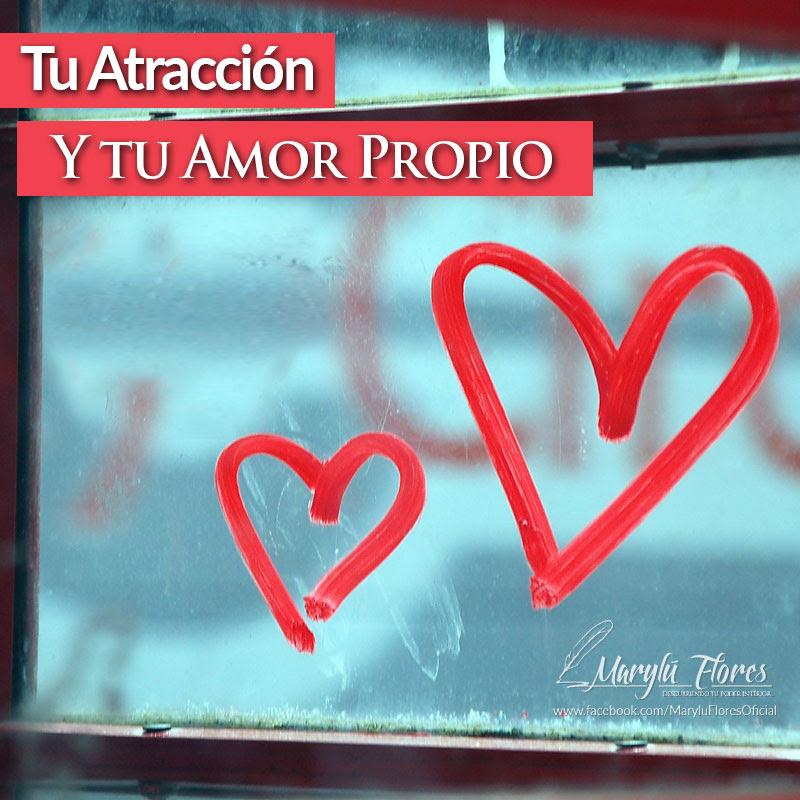 Tu Atracción y Tu Amor Propio