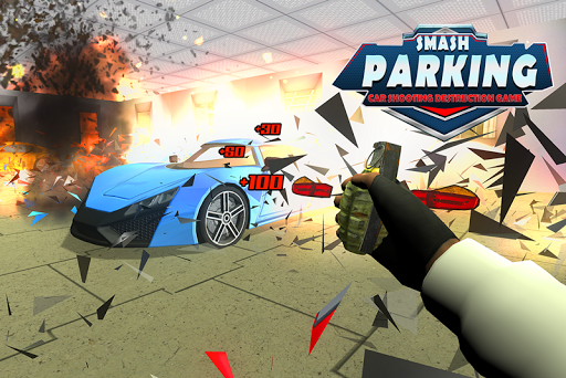 Smash Parking Car Shooting Destruction game 1.0 screenshots 4