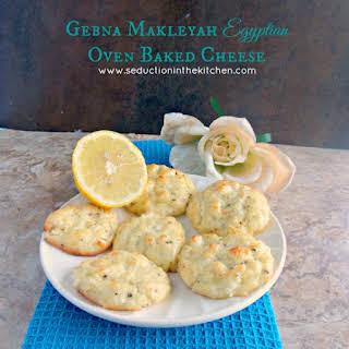 Gebna Makleyah Egyptian Oven Baked Cheese.