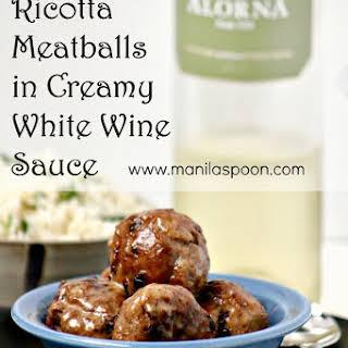 Ricotta Meatballs in Creamy White Wine Sauce.