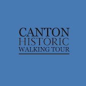 Canton  Historic Walking Tour