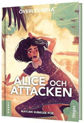 Överlevarna - Alice och attacken
