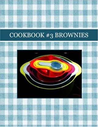COOKBOOK  #3    BROWNIES