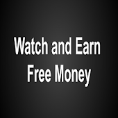 Watch and Earn Real Money