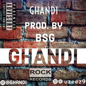 GHANDI {PROD BY BSG} Upload Your Music Free