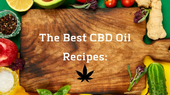 Cooking with CBD Oil: The Ultimate Guide