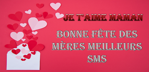 Descargar Je T Aime Maman Sms Fête Des Mères 2019 Para Pc