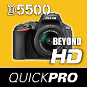 Guide to Nikon D5500 Beyond