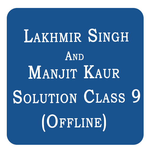 Lakhmir Singh And Manjit Kaur Solution Class 9 Android APK Download Free By Devotionalappszone