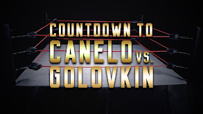 Countdown to Canelo vs. Golovkin thumbnail