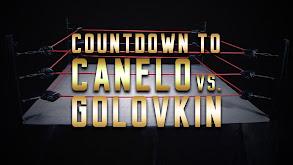 Countdown to Canelo vs. Golovkin thumbnail