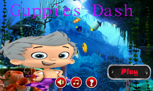 Guppies Dash