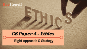 How to Prepare Ethics for UPSC - GS Paper 4 - Civil Services Mains Examination