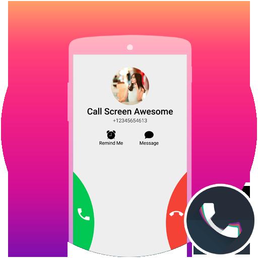 Call Screen Theme Awesome