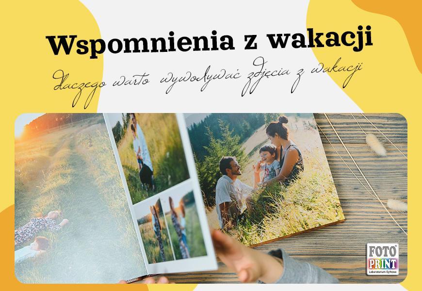 Wspomnienia z wakacji – dlaczego warto wywoływać zdjęcia z wakacji?