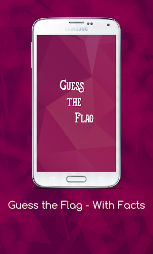 Guess the Flag - With Interesting Facts 2018
