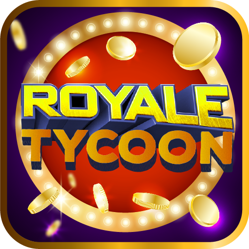 Royale Tycoon