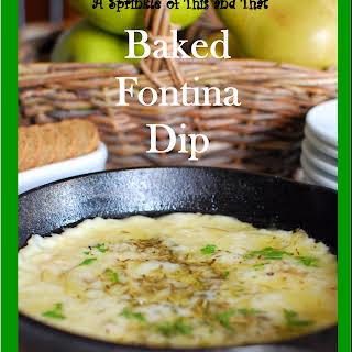 Baked Fontina Dip.