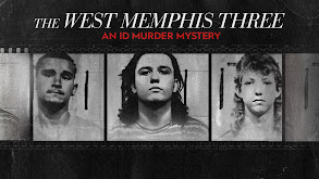 The West Memphis Three: An ID Murder Mystery thumbnail