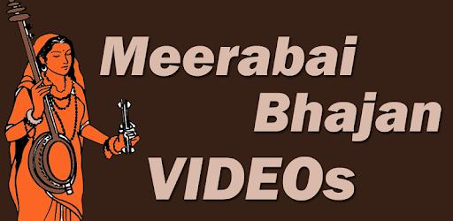 Meerabai Bhajan VIDEOs - Google Play पर ऐप्लिकेशन