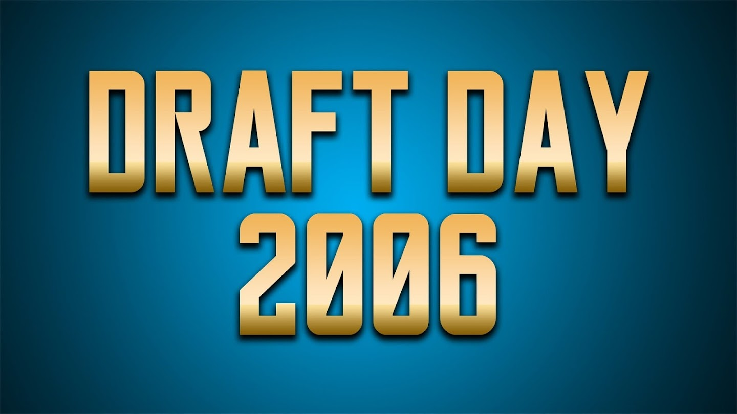 Watch Draft Day 2006 live