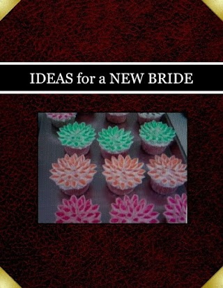 IDEAS for a NEW BRIDE