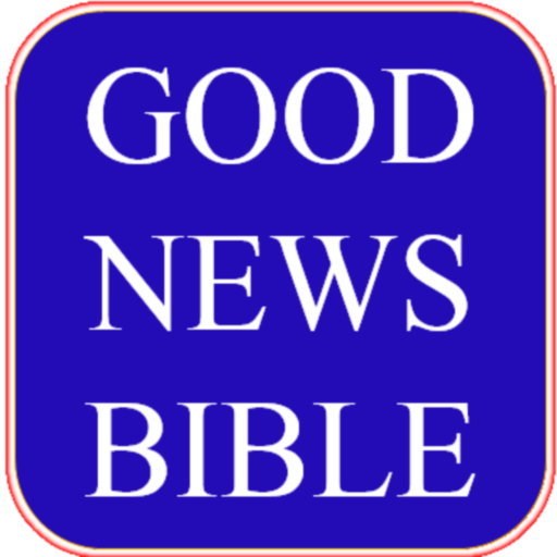 GOOD NEWS BIBLE (ENGLISH) - Apps on Google Play
