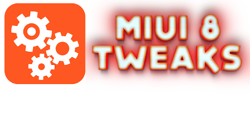 MIUI 8 Tweaks - Apps on Google Play