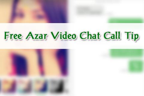 免费Azar视频聊天通话提示