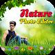 Nature Photo Editor - New Nature Frame 2019