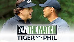 24/7 The Match: Tiger vs. Phil thumbnail