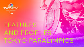 Features and Profiles: Tokyo Paralympics thumbnail