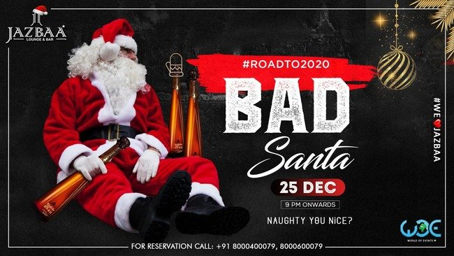 Bad_Santa_Night_At_Jazbaa_Rajouri