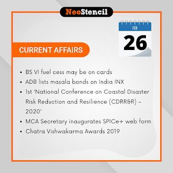 Daily Current Affairs - February 26, 2020 (The Hindu, PIB, Fact Pedia)