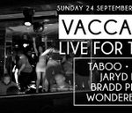 Vacca Matta, live for the night! Sunday24Sept, next days holiday : Vacca Matta, Edward Street
