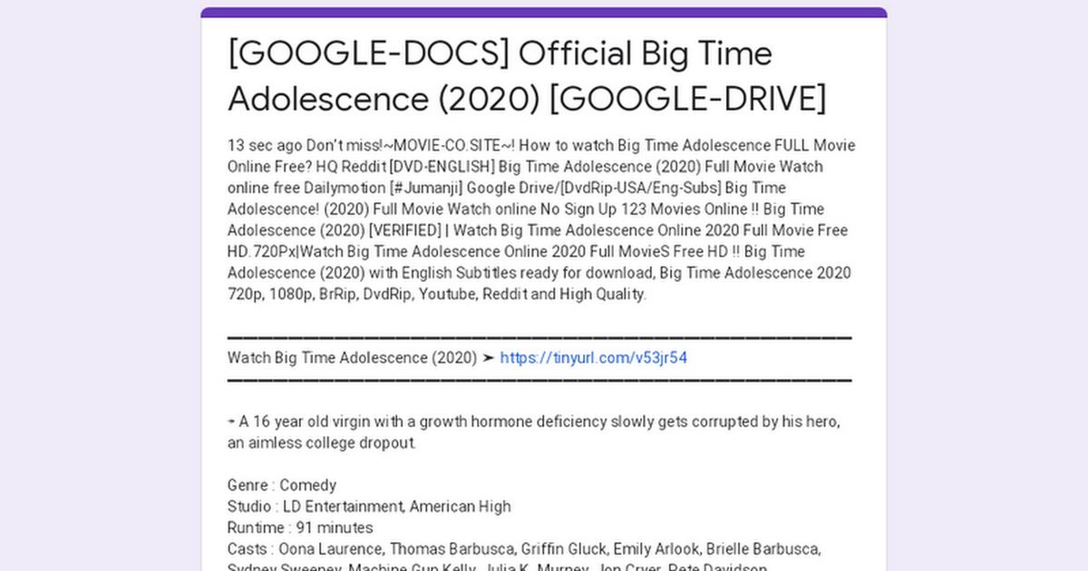 Google Docs Official Big Time Adolescence 2020 Google Drive