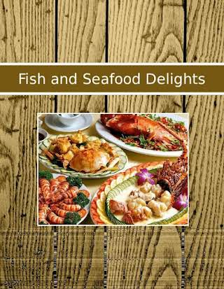 Fish and Seafood Delights