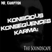 Konscious Konsequences Karma: the Soundscape