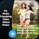 My Photo Friendship Video Status Maker