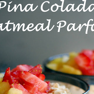 Strawberry Pina Colada Oatmeal Parfaits