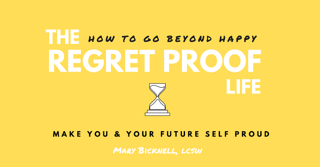 The Regret Proof Life