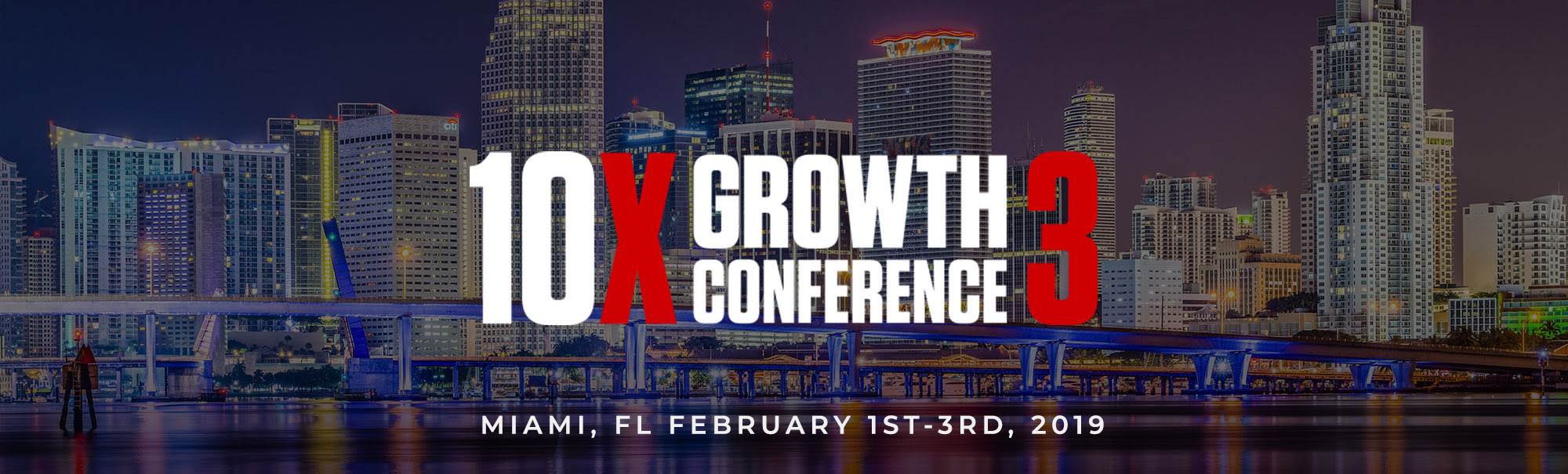 time for 10X Growth Con 3