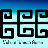 Nahuatl Vocabulary Game