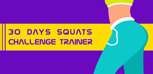 30 Days Squats Challenge Trainer - Apps on Google Play