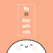 My 49 days with cells