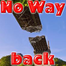 Photo: No Way back