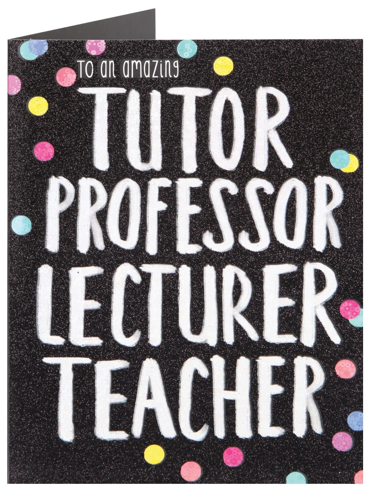 Thank You Gift for Teachers; Amazing Tutor Professor Lecturer Teacher Card